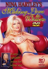 Nina Hartley's Making Love To Women