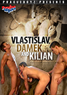 Vlastislav, Damek And Kilian