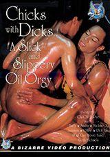 Chicks With Dicks: A Slick And Slippery Oil Orgy