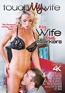 My Wife Loves Workers