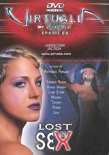 Virtualia 6:  Lost in Sex