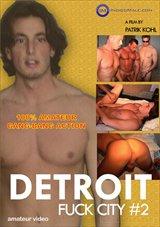 Detroit Fuck City 2