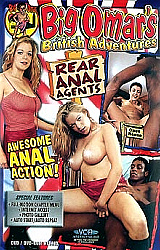 Big Omar's British Adventures:  Rear Anal Agents