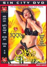 XXX 5:  Wild Orchids