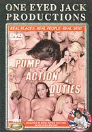 Pump Action Duties