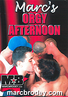 Marc's Orgy Afternoon