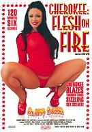 Cherokee:  Flesh On Fire
