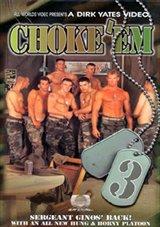 Choke 'em 3