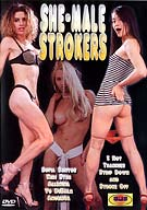 She-Male Strokers