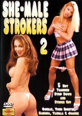 She-Male Strokers 2