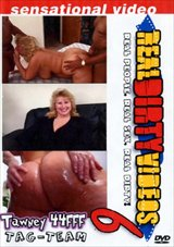Real Dirty Videos 6: Tawny 44 FFF Tag-Team