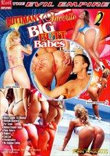 Buttman's Favorite Big Butt Babes 2