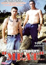 Rough Straight Meat 3
