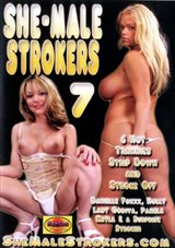She-Male Strokers 7