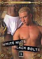 White Nuts And Black Bolts