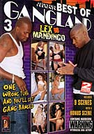The Best of Gangland 3 Lex .vs Mandingo