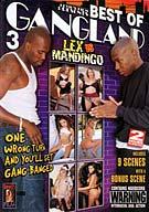 The Best of Gangland 3 Lex .vs Mandingo