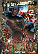 Black Bone Party