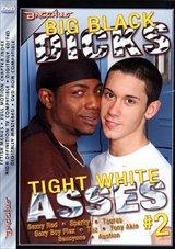Big Black Dicks Tight White Asses 2