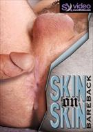 Skin On Skin Bareback