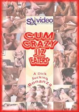 Cum Crazy Jiz Eaters