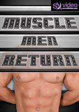 Muscle Men Return