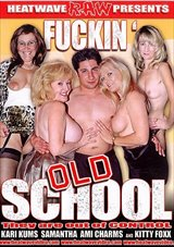 Fuckin' Old School