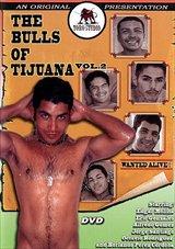 The Bulls Of Tijuana 2