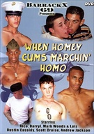When Homey Cums Marchin' Homo