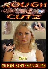 Rough Cutz: Bobbi