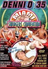 Denni O 35: Miami Swingers Convention