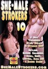 She-Male Strokers 10
