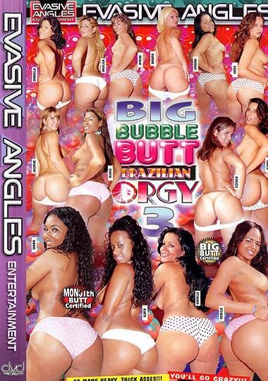 bubble ass orgy Big Bubble Butt Brazilian Orgies!.