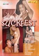 She Male Suckfest
