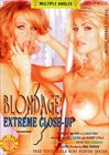 Extreme Close-Up:  Blondage