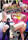 Phat Azz White Girls 14