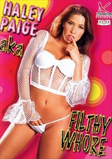 Haley Paige ...Aka Filthy Whore