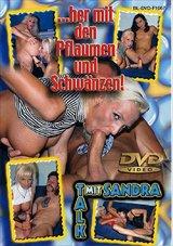 Talk Mit Sandra...Her Mit Den Pflaumen Und Schwanzen