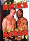 Big Black Dicks Tight White Asses 4