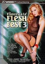 The Francesca Le' Flesh Fest 3