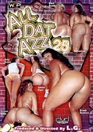 All Dat Azz 25