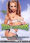 Teen Gushers