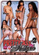 Pretty Ass Sistas 2