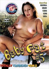 Baby Fat 5