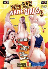 Phat Azz White Girls  6