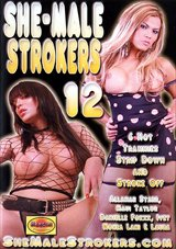 She-Male Strokers 12