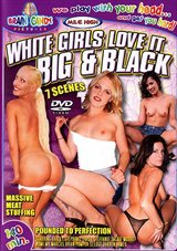White Girls Love It Big  And Black