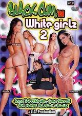 Black Cum 'N White Girlz 2