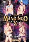 Mandingo 10: The Finale