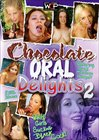 Chocolate Oral Delights 2